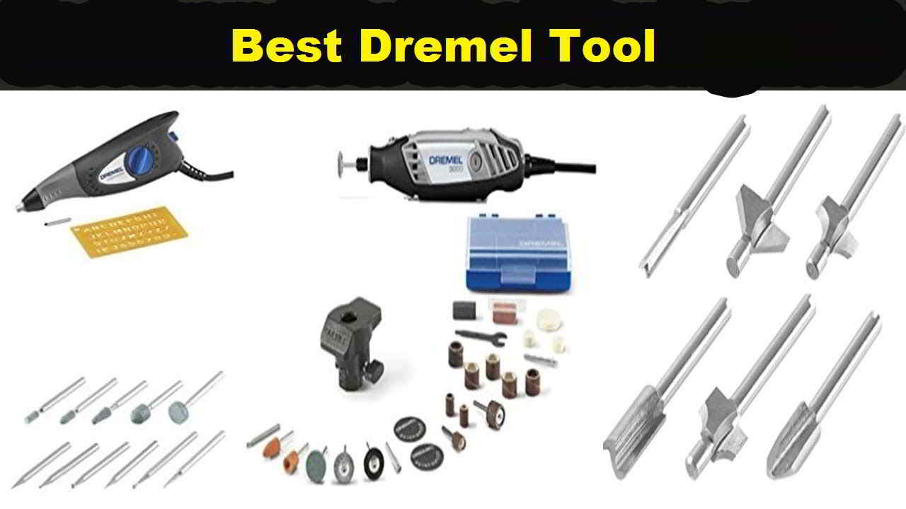 Best Dremel Tool That You Can Buy Online In 2019
