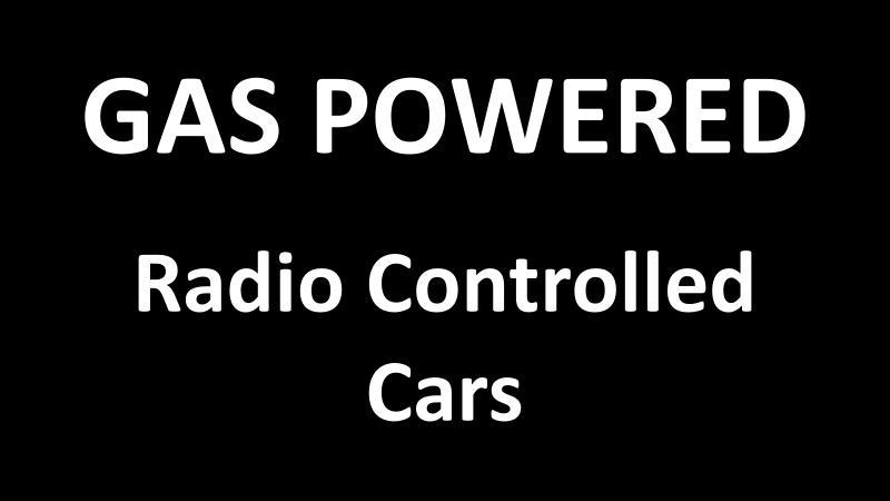 Top 3 Gas Powered RC (Radio Controlled) Cars